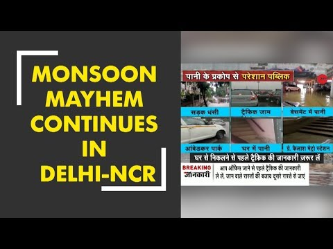 Monsoon mayhem continues in Delhi-NCR