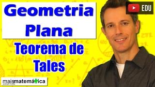 Geometria Plana: Teorema de Tales (Aula 13)