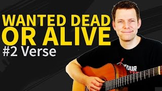 How To Play Wanted dead or alive Guitar Lesson #2 Verse - Bon Jovi