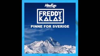 Freddy Kalas - Pinne for Sverige [HD]