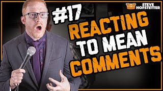 Stand-Up Comedian Responds to Mean YouTube Comments (#17)