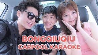 Gambar cover Bong QiuQiu Carpool Karaoke