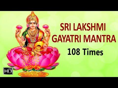 Sri Lakshmi Gayatri Mantra - 108 Times - Powerful Mantra for Wealth