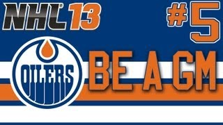 "NHL 13: Be A GM Edmonton Oilers Ep. 5 - ""One Final Push"""