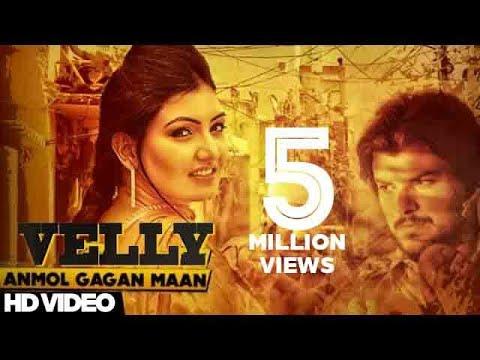 Anmol Gagan Maan - Velly   Anmol Gagan Maan Feat Preet Hundal   Latest Punjabi Songs 2015
