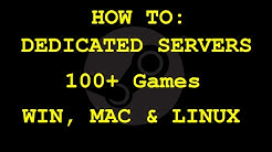 How to Setup a Dedicated Server! (100+ Games: 7 Days to Die, Ark, CS GO, GMod, RUST; SteamCMD)