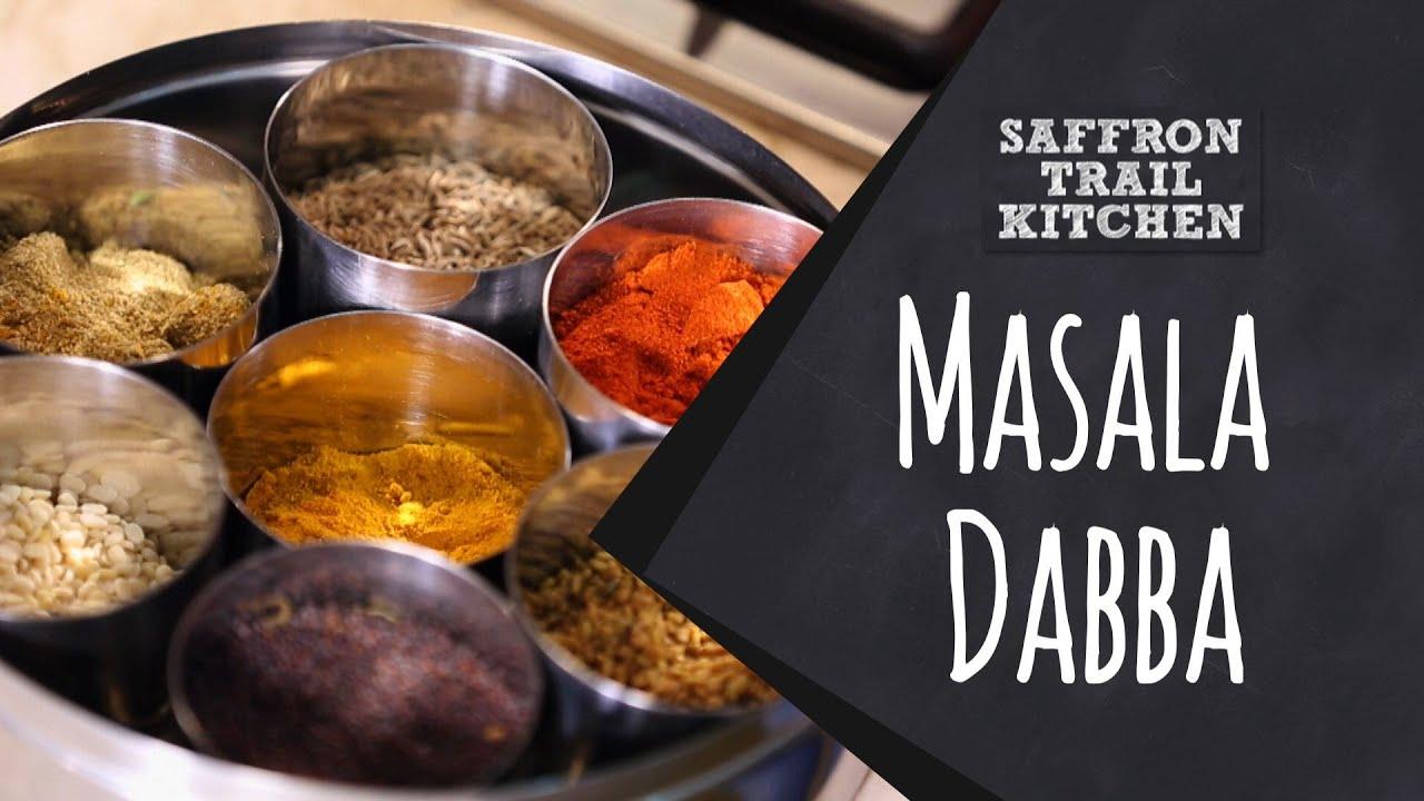 What Goes Into A Masala Dabba Spice Box Saffron Trail Kitchen