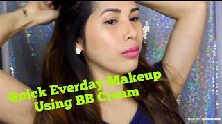 Quick Everyday Makeup Tutorial Using BB Cream