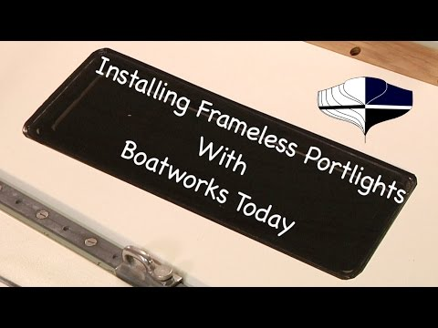 How To Install Fixed Portlights