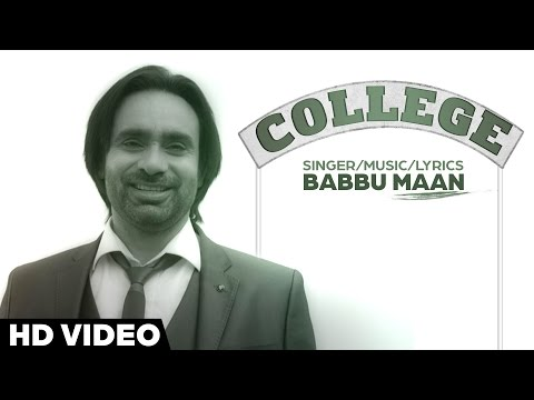 Babbu Maan - College | Full Song | Latest Punjabi Songs 2016