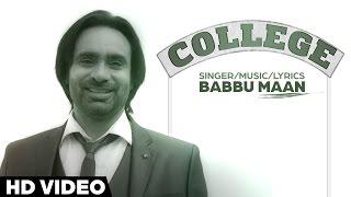 Babbu Maan - College | Full Song | Latest Punjabi Songs 2016