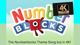 Numberblocks Theme Song but in 4K!