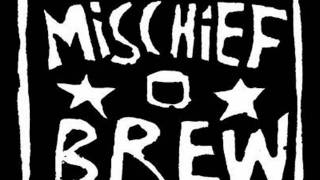 Watch Mischief Brew All Our Comrades video
