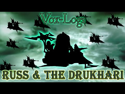 Russ Plays A 'Small Baby Game' With The Dark Eldar - Vox-Logs