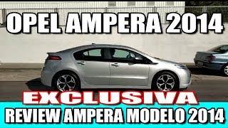 OPEL AMPERA REVIEW MODELO 2014