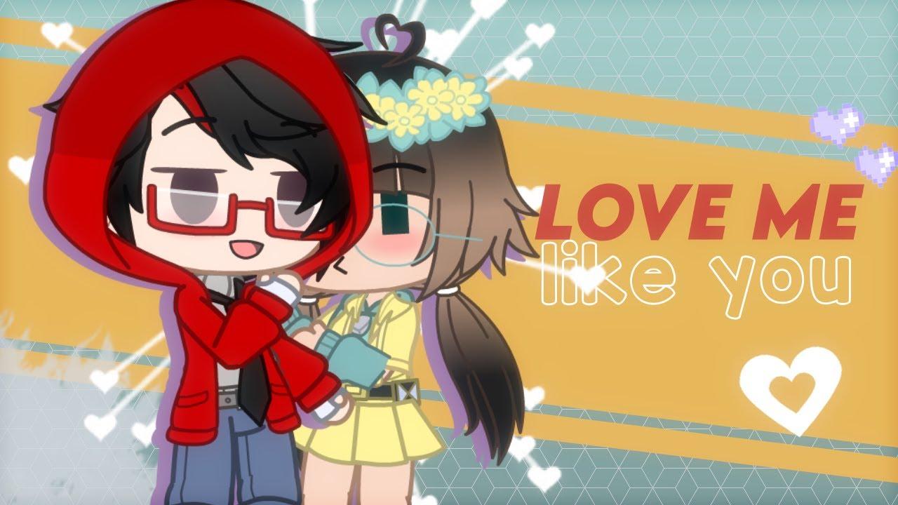 love me like you ! ♡