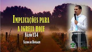 Estudo no Salmo 134