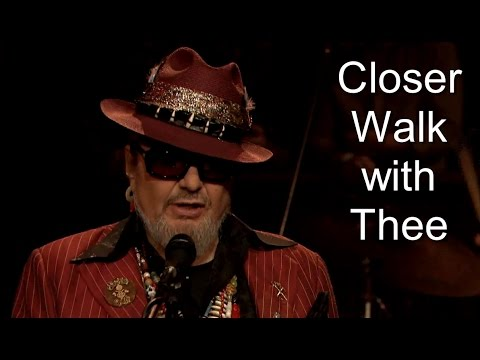 Dr John - Didn't He Ramble - Closer Walk With Thee