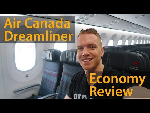AIR CANADA DREAMLINER ECONOMY CLASS - FLIGHT REVIEW (787-9)