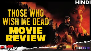 THOSE WHO WISH ME DEAD - Movie Review [Explained In Hindi] Thumb