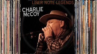 Liner Note Legends #3: Charlie McCoy [HD]