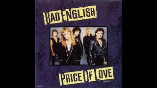Bad English - Price Of Love (1989 Remix/Edit) HQ