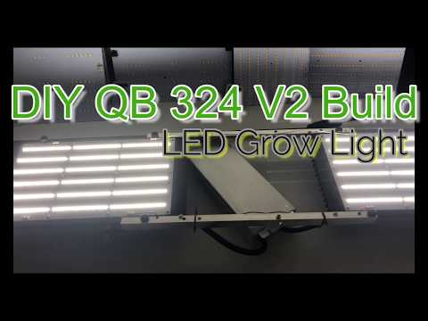 HOW TO BUILD THE BEST DIY LED GROW LIGHT WITH QUANTUM BOARD 324 V2