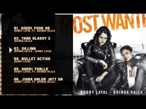 Bobby Layal feat. Bhinda Aujla | The Most Wanted | Jukebox | HD Audio Brand New Punjabi Song 2014