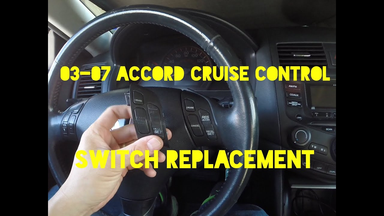 2003 honda accord cruise control wiring how to replace 2003 2007 accord cruise control switch youtube  2003 2007 accord cruise control switch