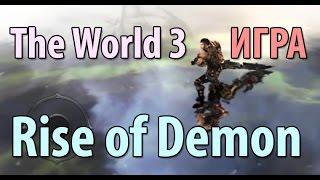 The World 3: Rise of Demon GAMEPLAY, Android игра