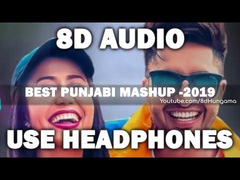 Best Punjabi Mashup 2019   8d Audio  Best Collection Of Punjabi Songs