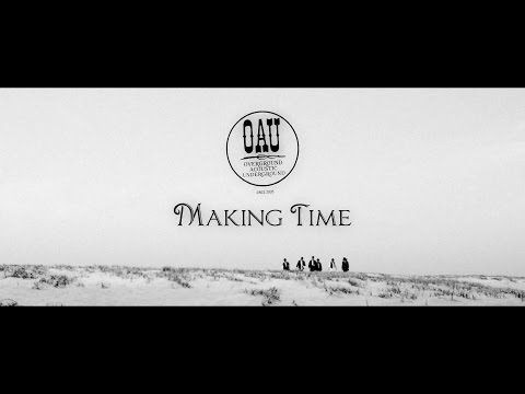 OVERGROUND ACOUSTIC UNDERGROUND「Making Time」