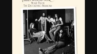 Fleetwood Mac - I Don't Want to Know (Early Take)