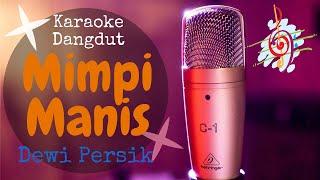 Download Karaoke Mimpi Manis - Dewi Persik (Karaoke Dangdut Lirik Tanpa Vocal)