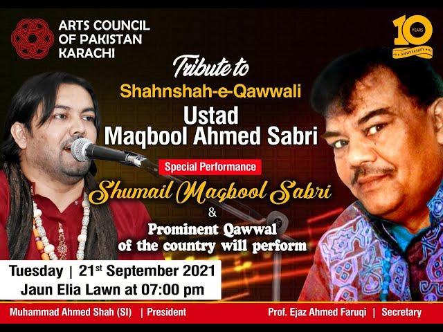 Tribute to Ustad Maqbool Ahmed Sabri | Arts Council of Pakistan Karachi | #acpkhi #artscouncil #acp