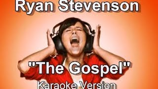 "Ryan Stevenson ""The Gospel"" Karaoke Version"