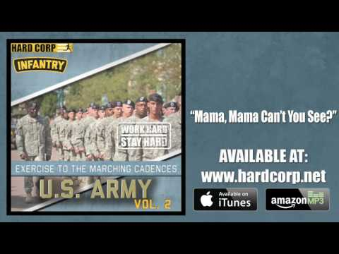 Mama, Mama Can't You See? (Army Cadence)