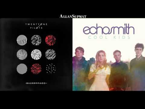 Fairly Cool Local Kids - Twenty One Pilots | Echosmith (Mashup)
