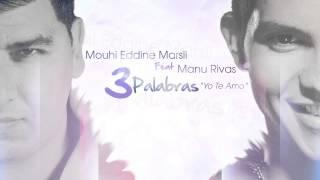 """3 Palabras """"Yo Te Amo"""" - Marsli Ft Manu Rivas"""