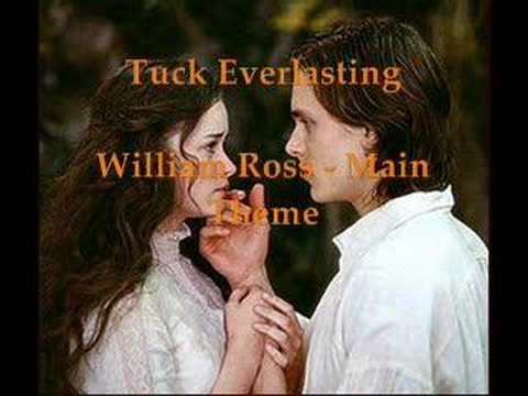 Tuck Everlasting - William Ross - Theme