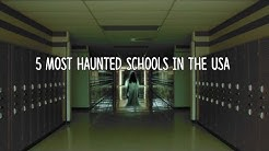 5 Most Haunted Schools in the USA!