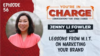 Lessons from M.I.T on Brand Marketing with Jenny Li Fowler