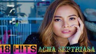 Acha Septriasa - Full Album Terbaik