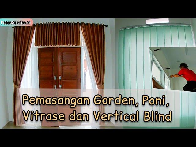 Pemasangan di Cibubur - Pasang Gorden Poni, Vitrase dan Vertical Blind