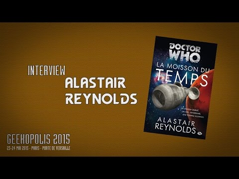 Geekopolis 2015 | Interview - Alastair Reynolds