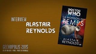 Geekopolis 2015 | Interview - Alastair Reynolds