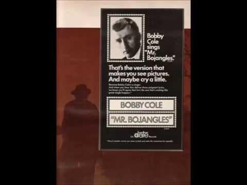 """Bobby Cole - """"Mr. Bojangles"""""""