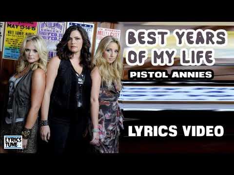pistol-annies---best-years-of-my-life-(lyrics-video)