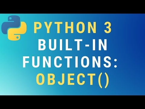 Python 3 object() built-in function TUTORIAL thumbnail