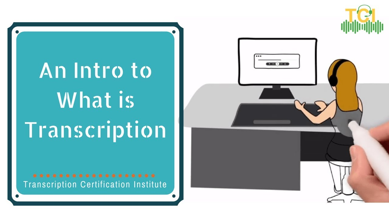 An introduction to what is transcription lesson 1 part 1 an introduction to what is transcription lesson 1 part 1 overview transcription certification institute xflitez Image collections